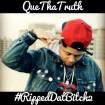que tha truth ripped2
